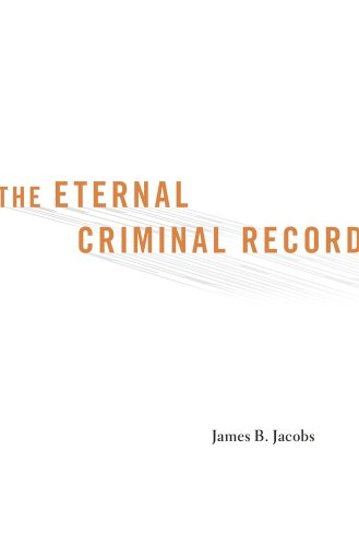 9780674368262: The Eternal Criminal Record