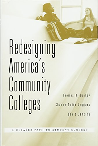 9780674368286: Redesigning America's Community Colleges: A Clearer Path to Student Success
