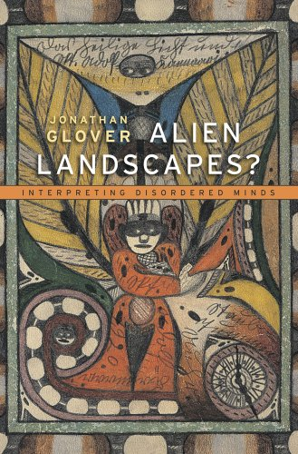 9780674368361: Alien Landscapes?: Interpreting Disordered Minds
