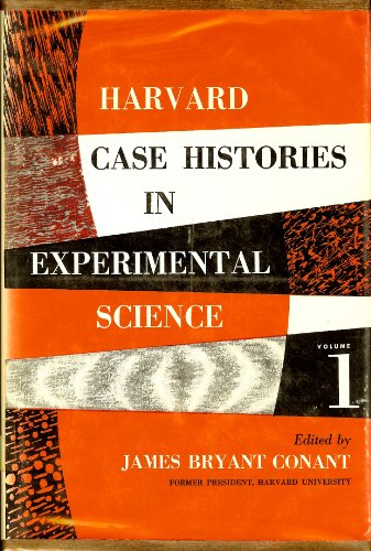 9780674374003: Harvard Case History in Experimental Science