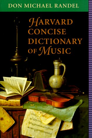 9780674374706: Harvard Concise Dictionary of Music