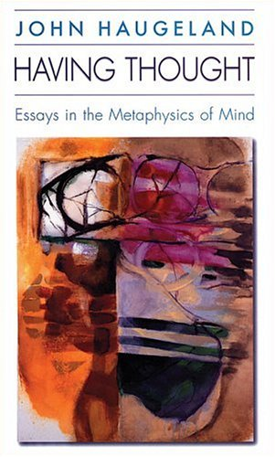 9780674382336: Having Thought: Essays in the Metaphysics of Mind