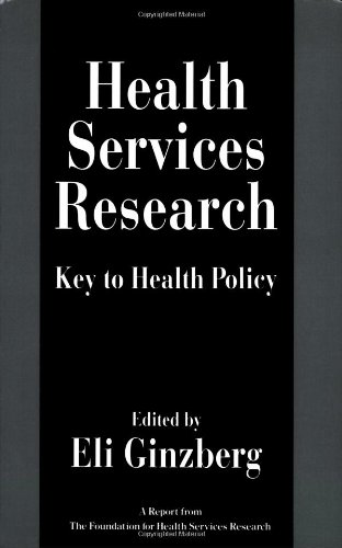 9780674385764: Health Services Research: Key to Health Policy