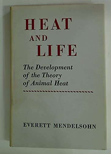 Heat and Life: The Development of the Theory of Animal Heat