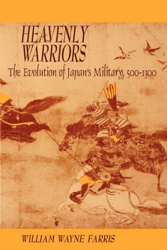 9780674387041: Heavenly Warriors: The Evolution of Japan's Military, 500-1300