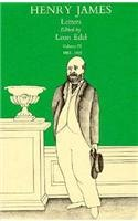 The Letters of Henry James, Volume III: Henry James