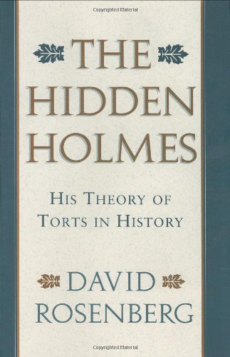 9780674390027: The Hidden Holmes: His Theory of Torts in History