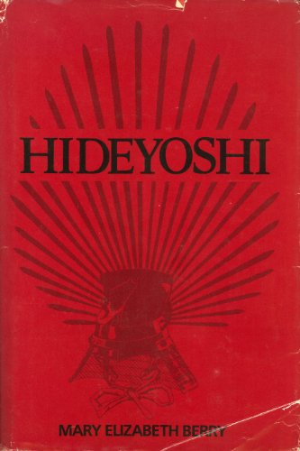 9780674390256: Hideyoshi (Harvard East Asian Series)