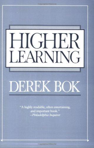 Higher Learning.: Bok, Derek