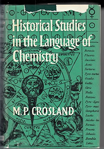 9780674394001: Historical Studies in the Language of Chemistry
