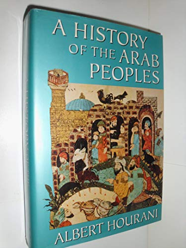 9780674395657: A History of the Arab Peoples