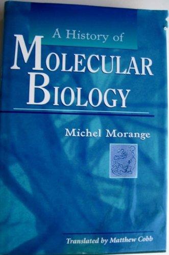 9780674398559: A History of Molecular Biology