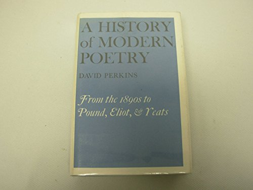 9780674399419: History of Modern Poetry: From the 1890's to the High Modernist Mode (Belknap Press)