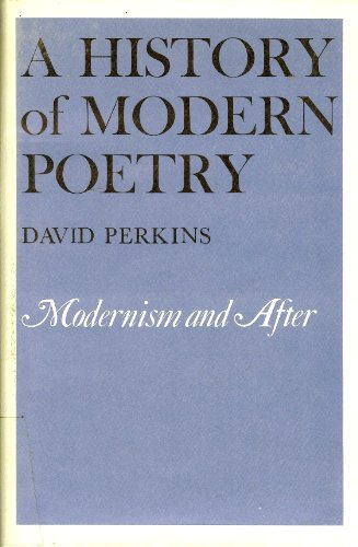 9780674399464: History of Modern Poetry: Modernism and After (Belknap Press)