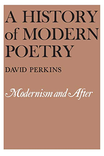 9780674399471: A History of Modern Poetry: Modernism and After