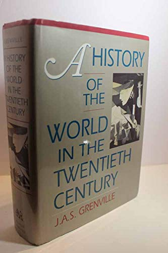 9780674399600: A History of the World in the Twentieth Century