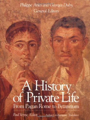 9780674399747: A History of Private Life, Volume I: From Pagan Rome to Byzantium