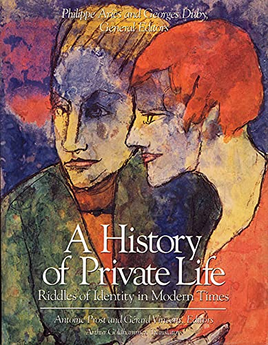 9780674400047: History of Private Life, Volume V: Riddles of Identity in Modern Times: Riddles of Identity in Modern Times v. 5