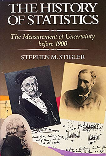 9780674403413: The History of Statistics: The Measurement of Uncertainty Before 1900