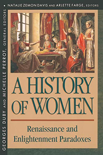 A History of Women in the West,: Natalie Zemon Davis