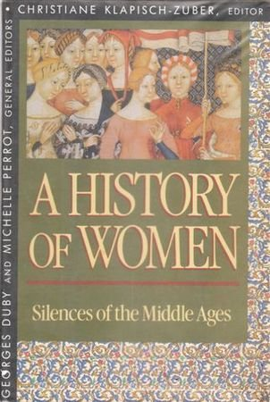 9780674403710: A History of Women in the West, Volume II: Silences of the Middle Ages