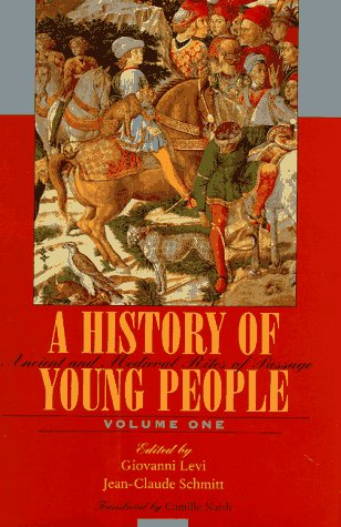 A History of Young People, 2 volumes, complete: I) Ancient and Medieval Rites of Passage, II) Sto...