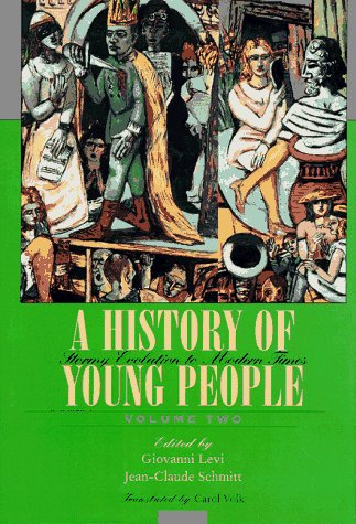 9780674404069: A History of Young People in the West, Volume II: Stormy Evolution to Modern Times