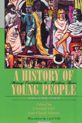 9780674404083: A History of Young People in the West: A History of Young People Volume Two: Stormy Evolution to Modern Times (Belknap Press)