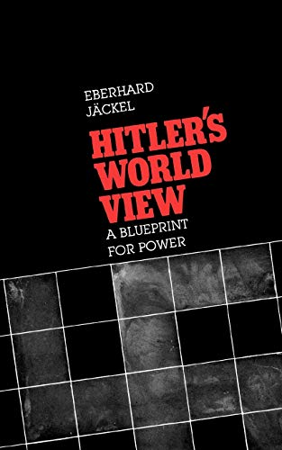 9780674404250: Hitler's World View: A Blueprint for Power