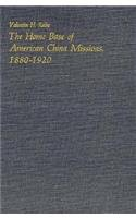 The Home Base of American China Missions, 1880-1920