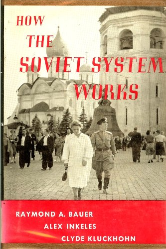 9780674410503: How the Soviet System Works; Cultural, Psychological, and Social Themes (Russian Research Center Studies)
