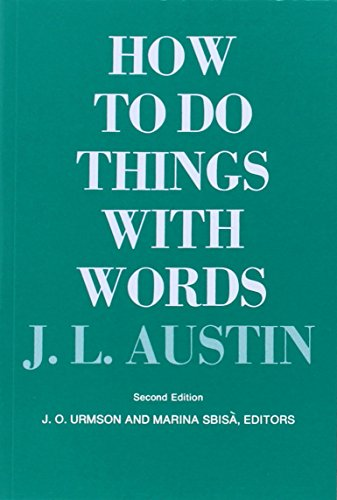 How To Do Things With Words Second Edition