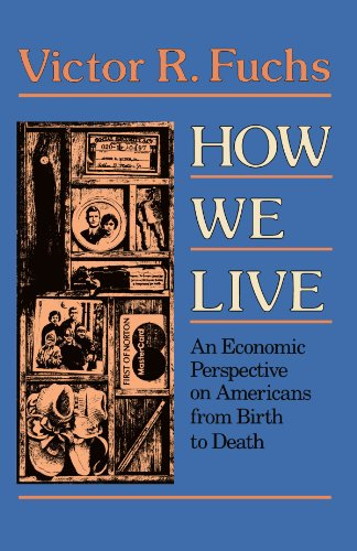 9780674412262: How We Live: An Economic Perspective on Americans from Birth to Death (Loeb Classical Library)