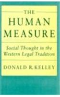 9780674415003: The Human Measure: Social Thought in the Western Legal Tradition
