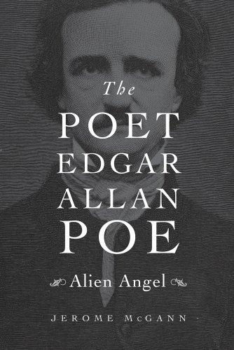 9780674416666: The Poet Edgar Allan Poe: Alien Angel