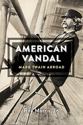 9780674416697: American Vandal: Mark Twain Abroad