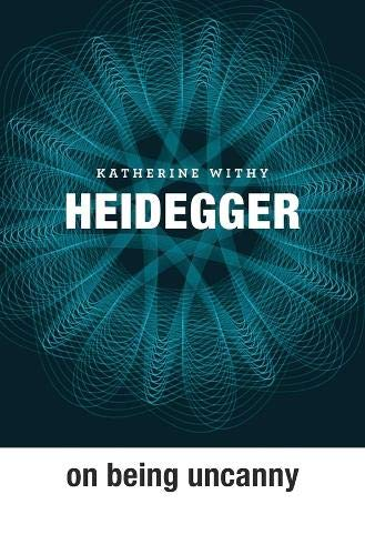 Heidegger on Being Uncanny: Withy, Katherine
