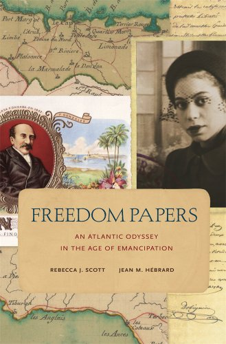 9780674416918: Freedom Papers: An Atlantic Odyssey in the Age of Emancipation