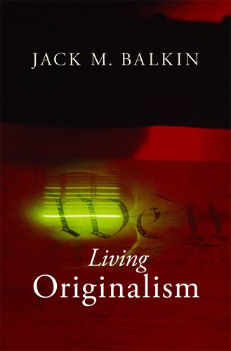 9780674416925: Living Originalism