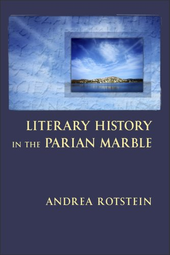 Literary History in the Parian Marble (Paperback): Andrea Rotstein