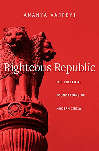 9780674417328: Righteous Republic The Political Foundations of Modern India