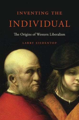 9780674417533: Inventing the Individual: The Origins of Western Liberalism