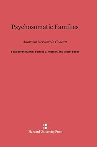 9780674418226: Psychosomatic Families: Anorexia Nervosa in Context