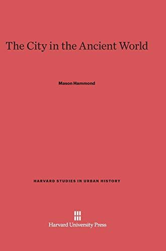 The City in the Ancient World (Hardback): Mason Hammond