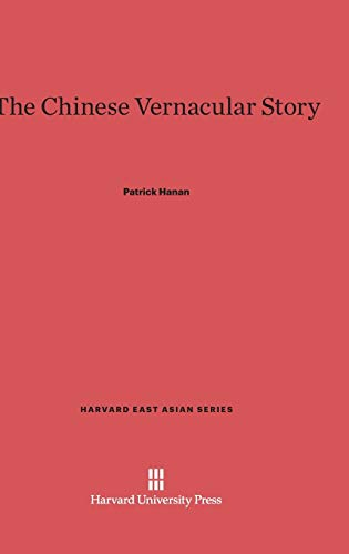 9780674418448: The Chinese Vernacular Story