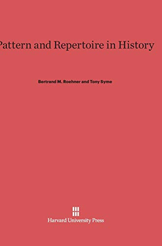 9780674418455: Pattern and Repertoire in History