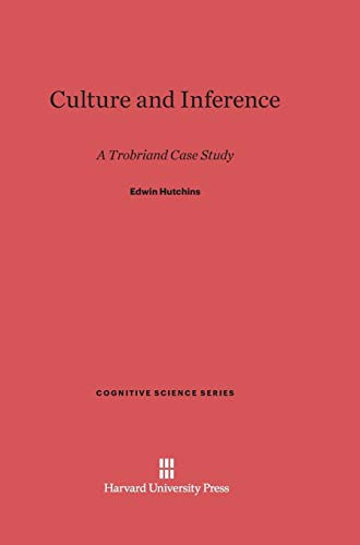 9780674418639: Culture and Inference: A Trobriand Case Study