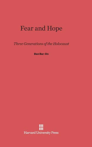 9780674418905: Fear and Hope: Three Generations of the Holocaust