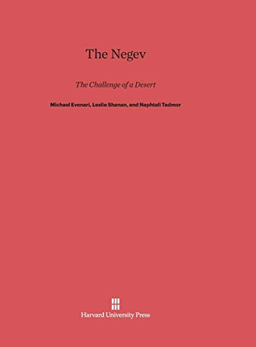 9780674419247: The Negev: The Challenge of a Desert