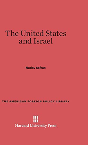 9780674422520: The United States and Israel (American Foreign Policy Library)